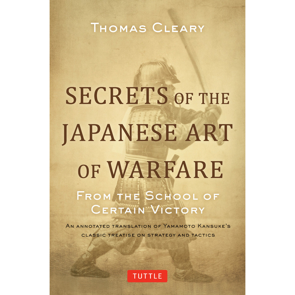 Secrets of the Japanese Art of Warfare