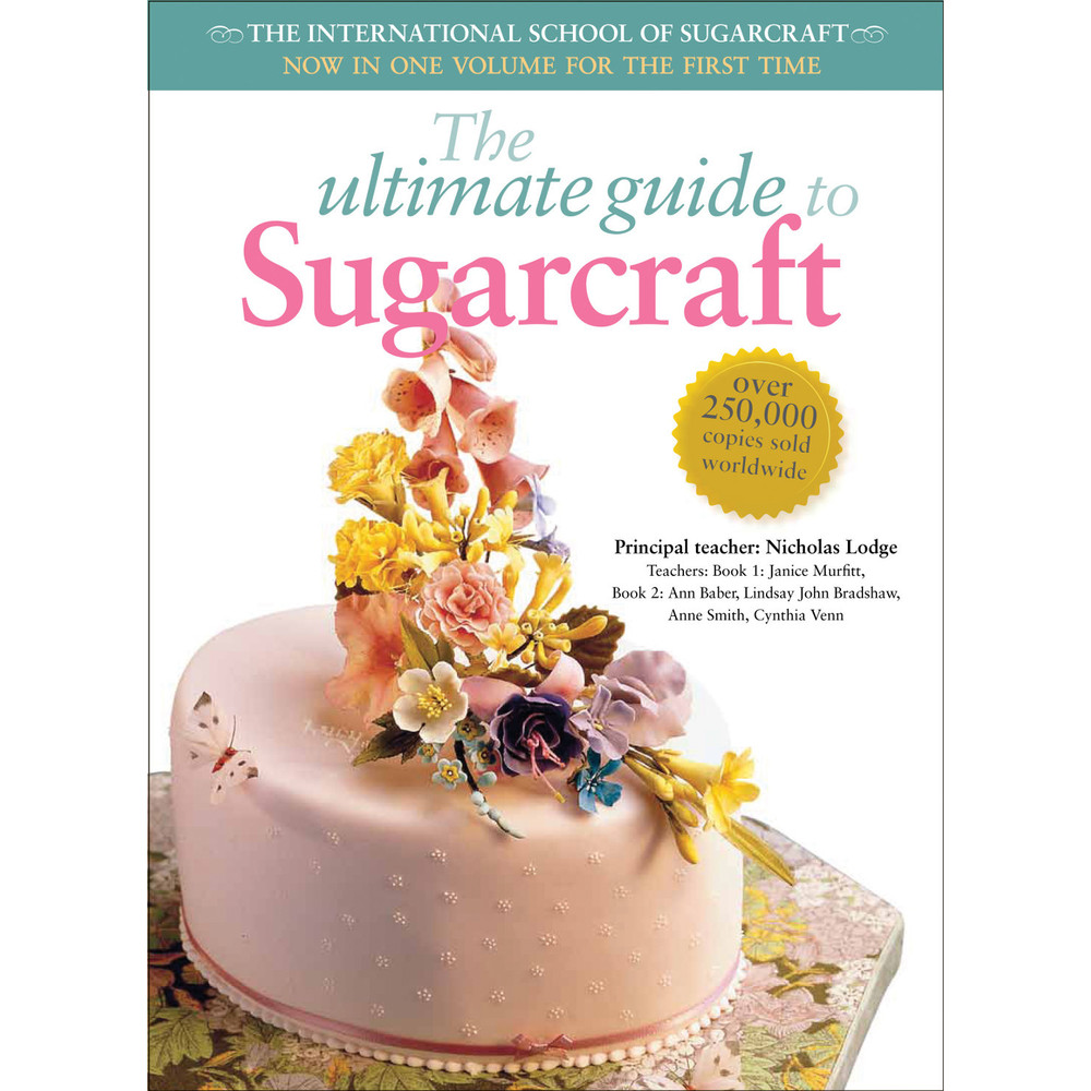 The Ultimate Guide to Sugarcraft