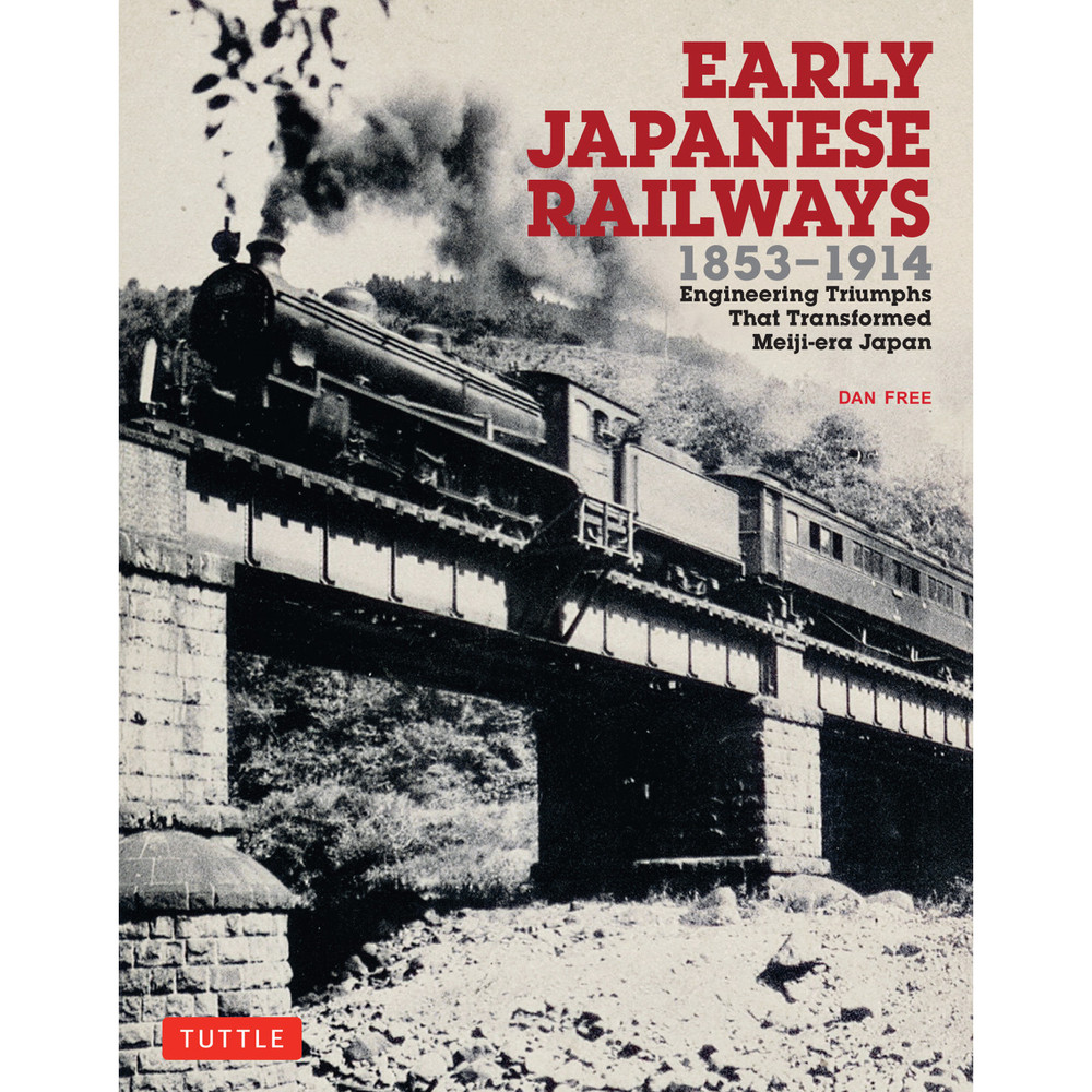 Early Japanese Railways 1853-1914 (9780804849739)