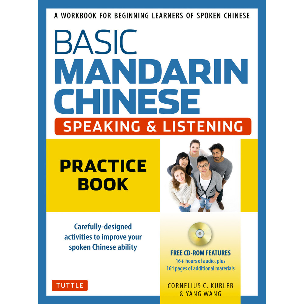 Basic Mandarin Chinese - Speaking & Listening Practice Book