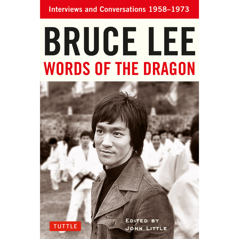 Bruce Lee Words of the Dragon