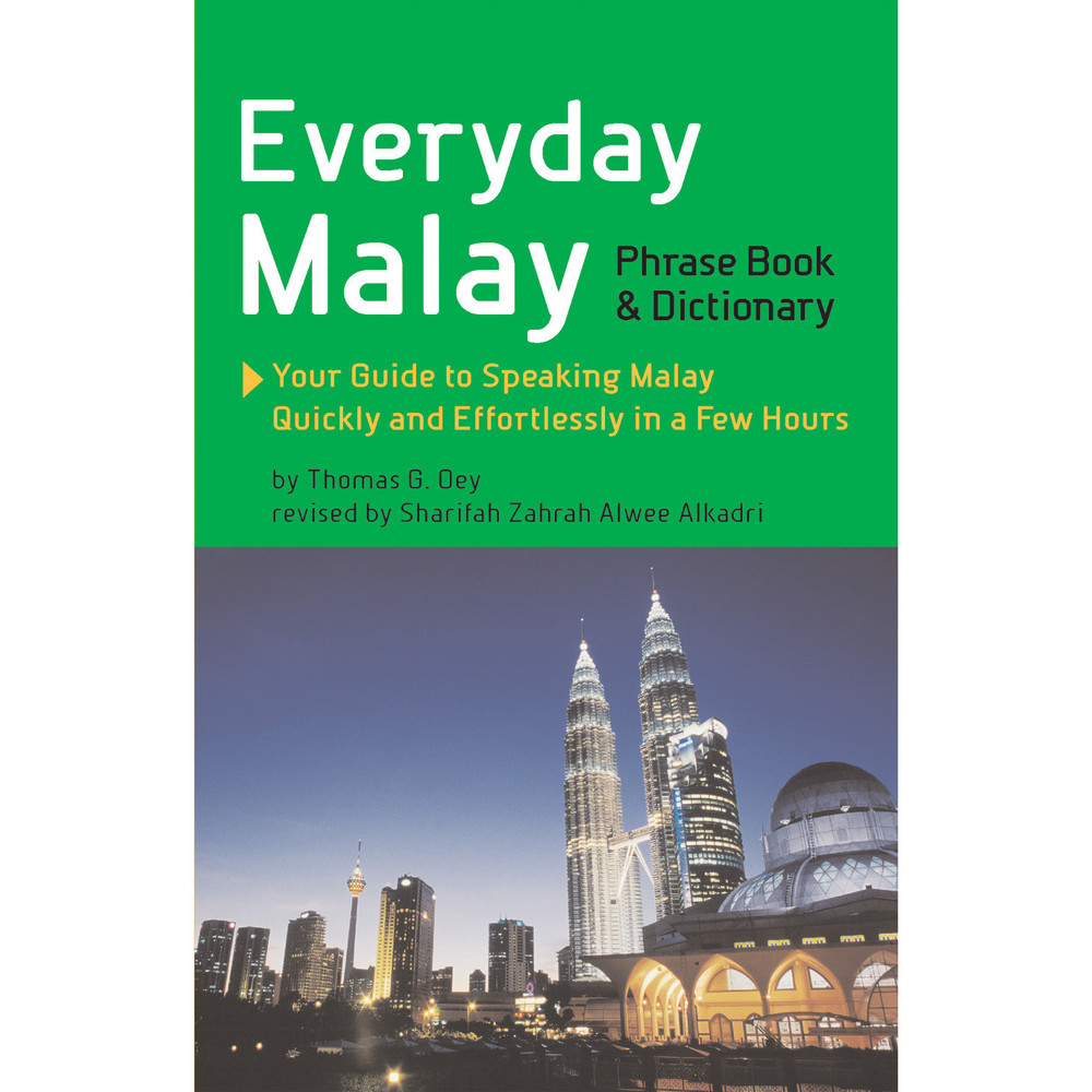 Everyday Malay Phrase Book and Dictionary