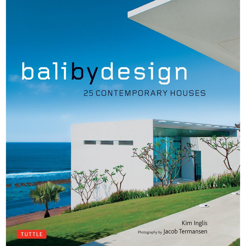Bali By Design (9780804850339)
