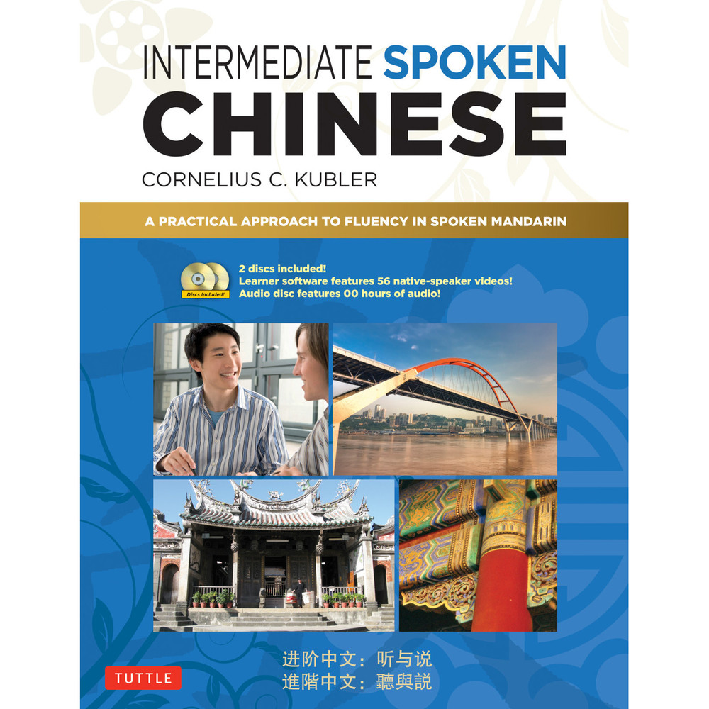 Intermediate Spoken Chinese (9780804850490)
