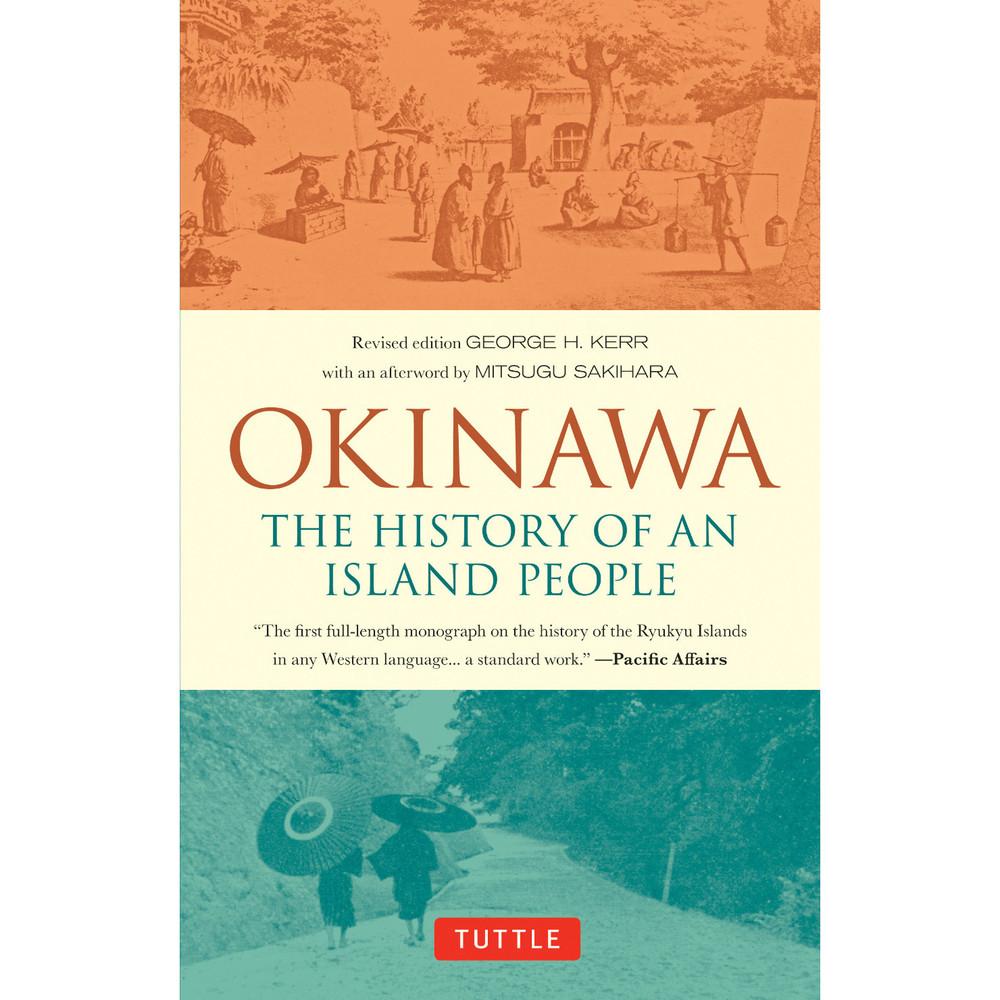 Okinawa: The History of an Island People (9784805314791)