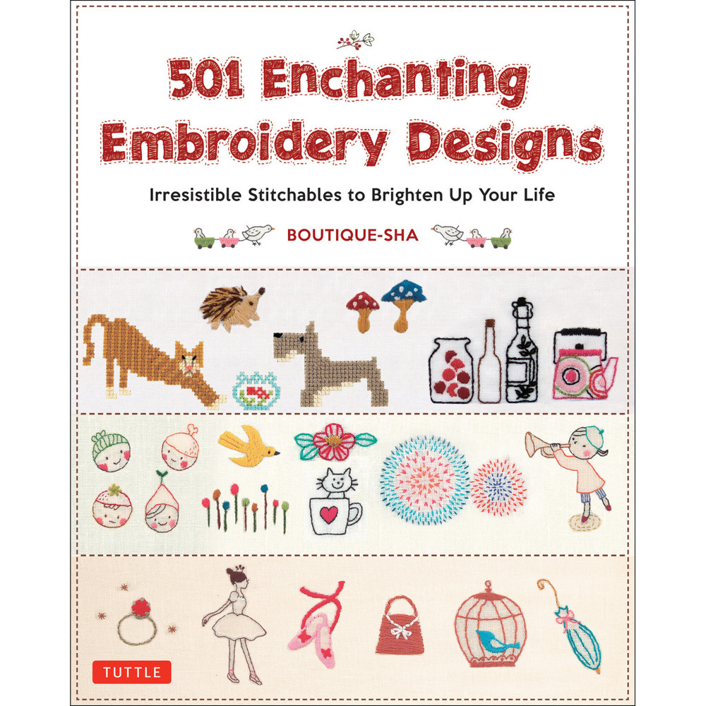 501 Enchanting Embroidery Designs (9780804851268)
