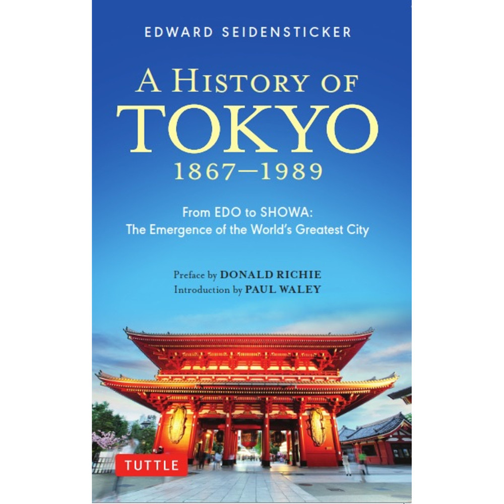 A History of Tokyo 1867-1989