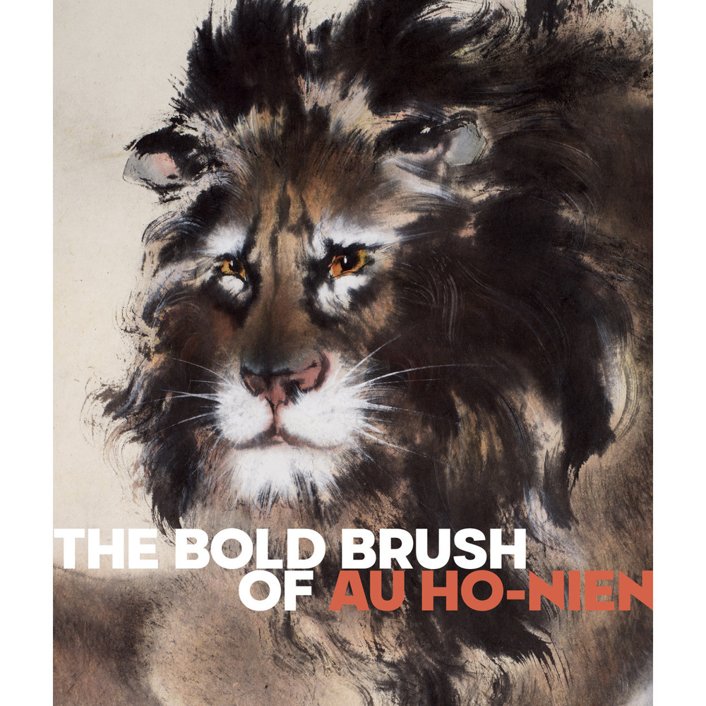 The Bold Brush of Au Ho-nien