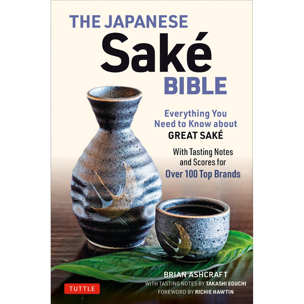 The Japanese Sake Bible