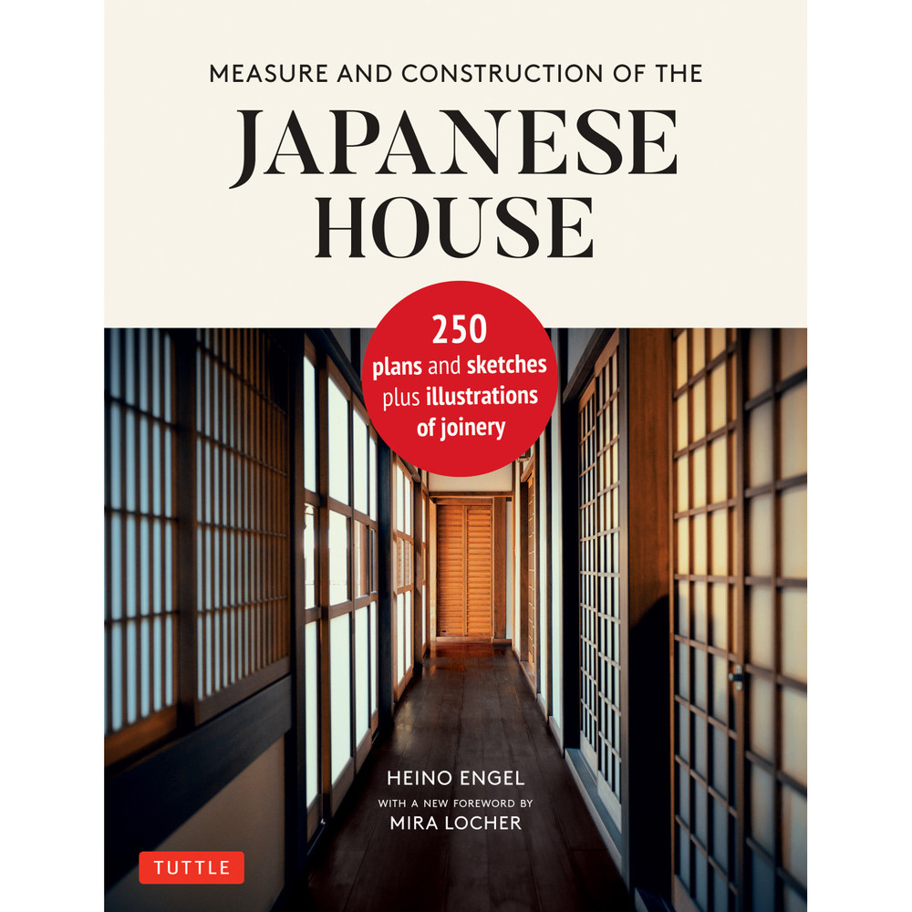 Measure & Construction of the Japanese House