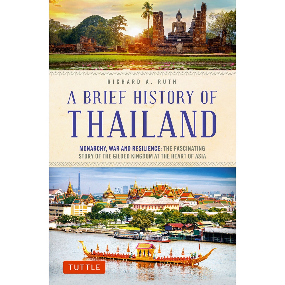 A Brief History of Thailand
