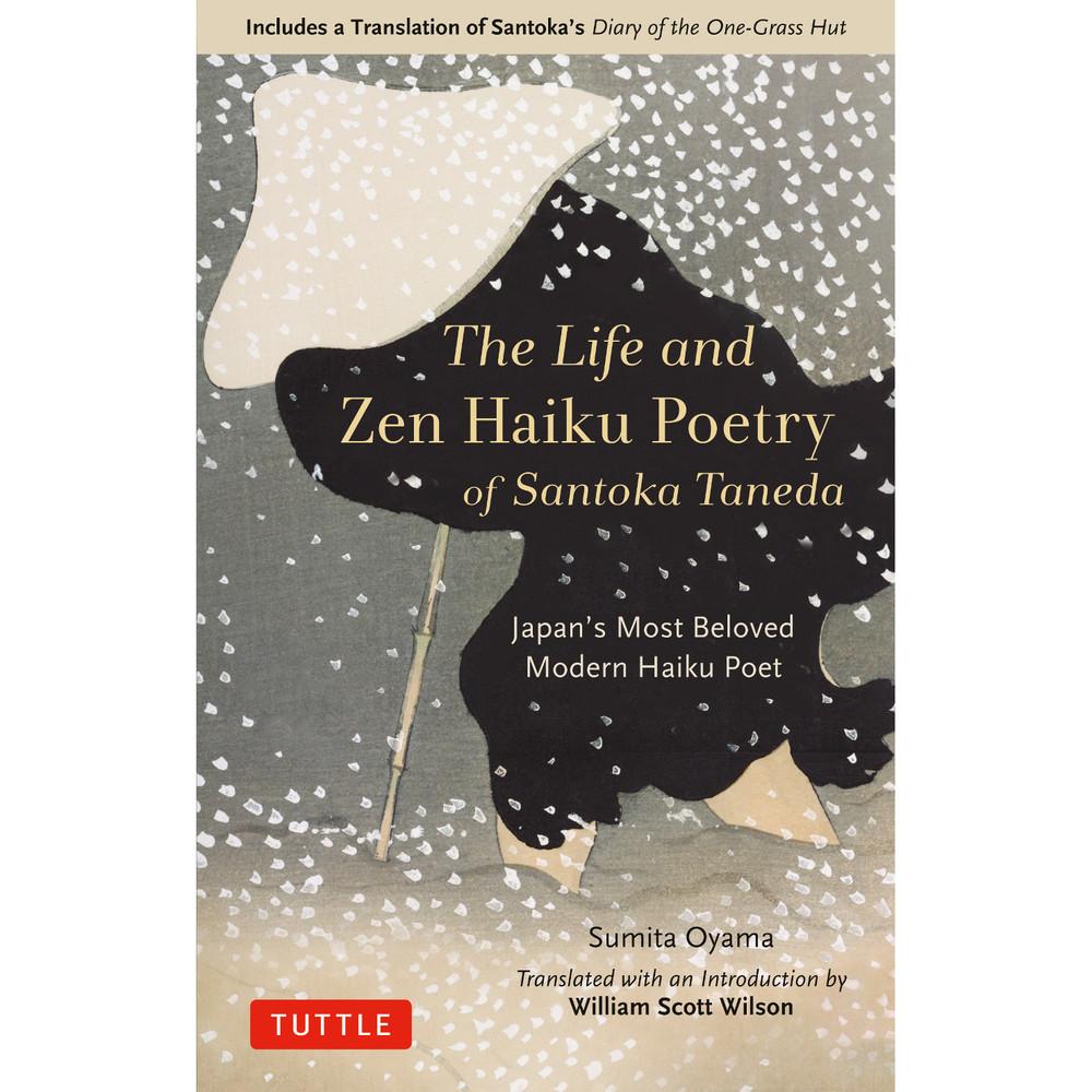 The Life and Zen Haiku Poetry of Santoka Taneda