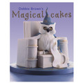 Debbie Brown's Magical Cakes (9781903992333)