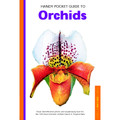 Handy Pocket Guide to Orchids