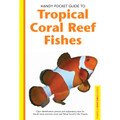 Handy Pocket Guide to Tropical Coral Reef Fishes
