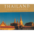 Thailand: The Golden Kingdom