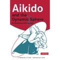 Aikido and the Dynamic Sphere