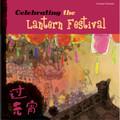 Celebrating the Lantern Festival