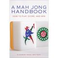 A Mah Jong Handbook