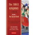 The Three Kingdoms, Volume 1: The Sacred Oath