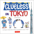 Clueless in Tokyo