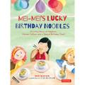 Mei-Mei's Lucky Birthday Noodles
