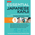 Essential Japanese Kanji Volume 1
