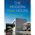 The Modern Thai House