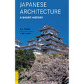 Japanese Architecture: A Short History