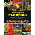 Decorating with Flowers (9780804845014)