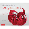 New Expressions in Origami Art(9780804846776)