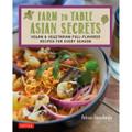 Farm to Table Asian Secrets
