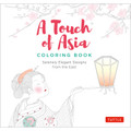 A Touch of Asia Coloring Book (9780804848428)