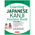 Learning Japanese Kanji Practice Book Volume 2