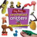 Itty Bitty Crocheted Critters (9780804849760)