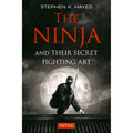 The Ninja and Their Secret Fighting Art (9784805314302)