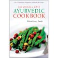 The Quick & Easy Ayurvedic Cookbook (9780804849821)