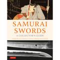 Samurai Swords - A Collector's Guide