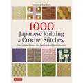 1000 Japanese Knitting & Crochet Stitches