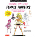 Masters of Manga: Drawing Fantastic Female Fighters