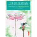 The Art of Living Chinese Proverbs and Wisdom