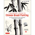 A Beginner's Guide to Chinese Brush Painting