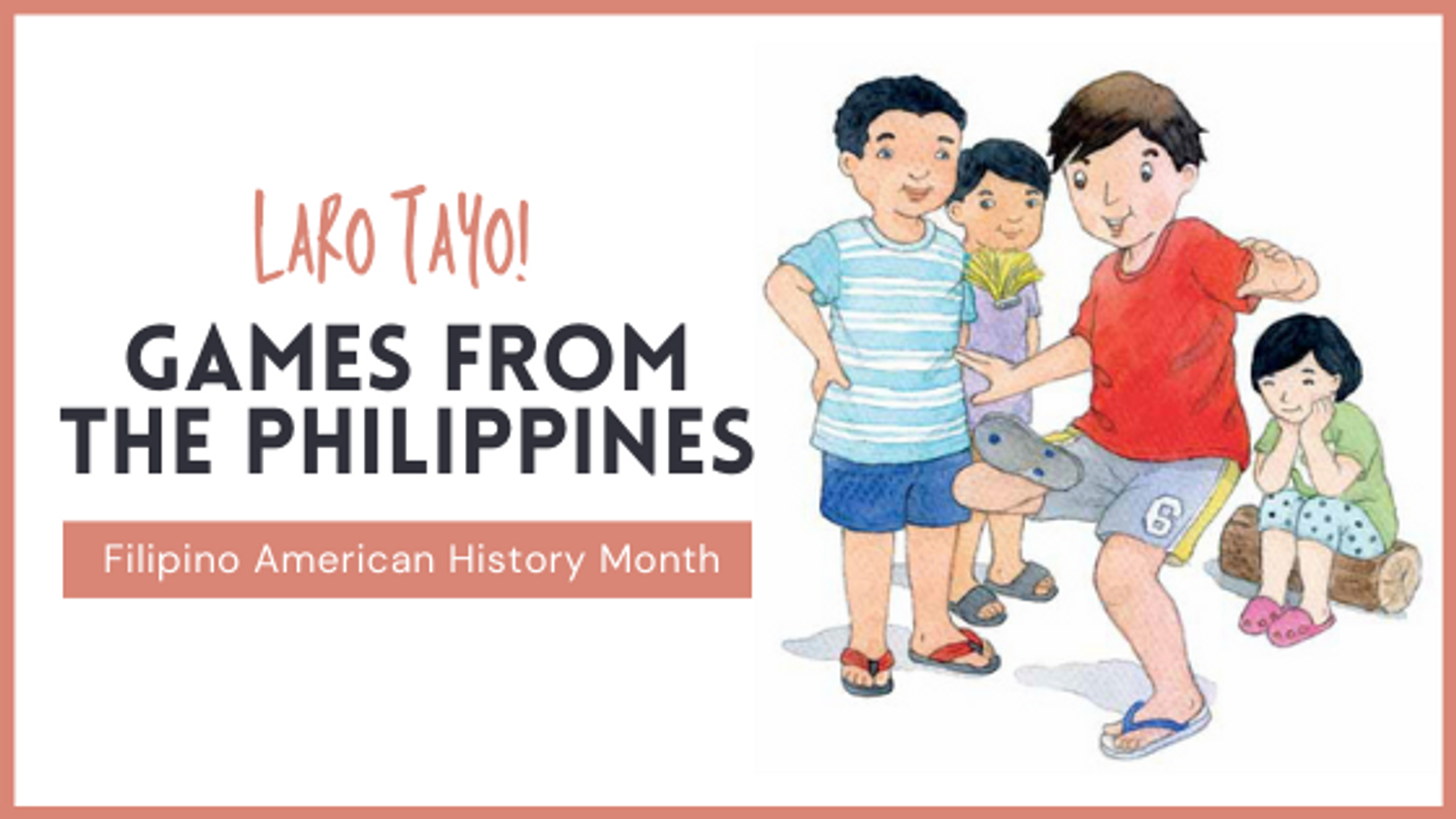 Laro Tayo: Games from the Philippines
