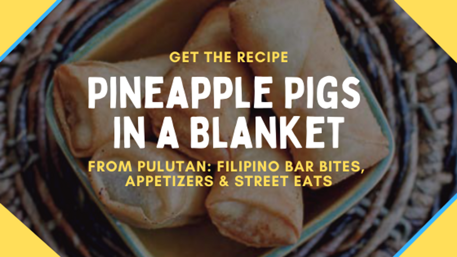 Get the Recipe: Pineapple Pigs in a Blanket