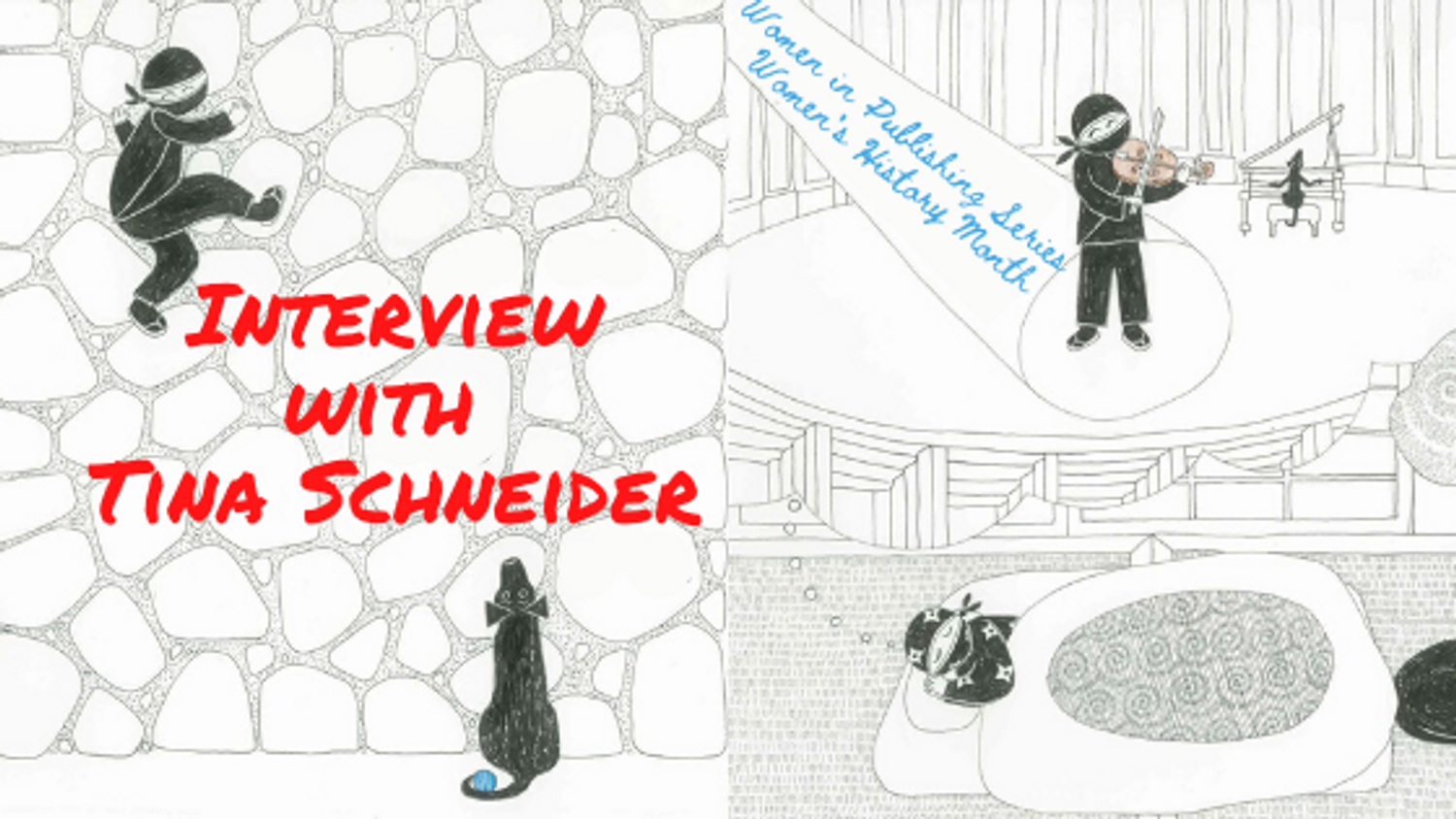 Women's History Month: Interview with Author & Illustrator  Tina Schneider