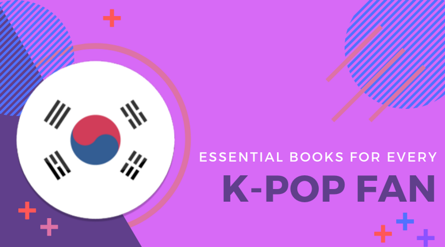 Essential Books for Every K-Pop Fan