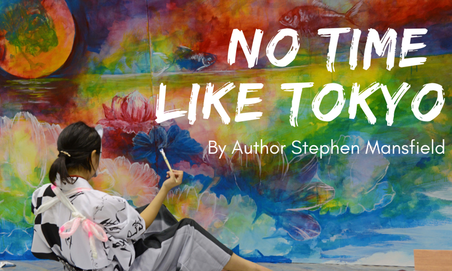 No Time Like Tokyo: Guest Post by Stephen Mansfield