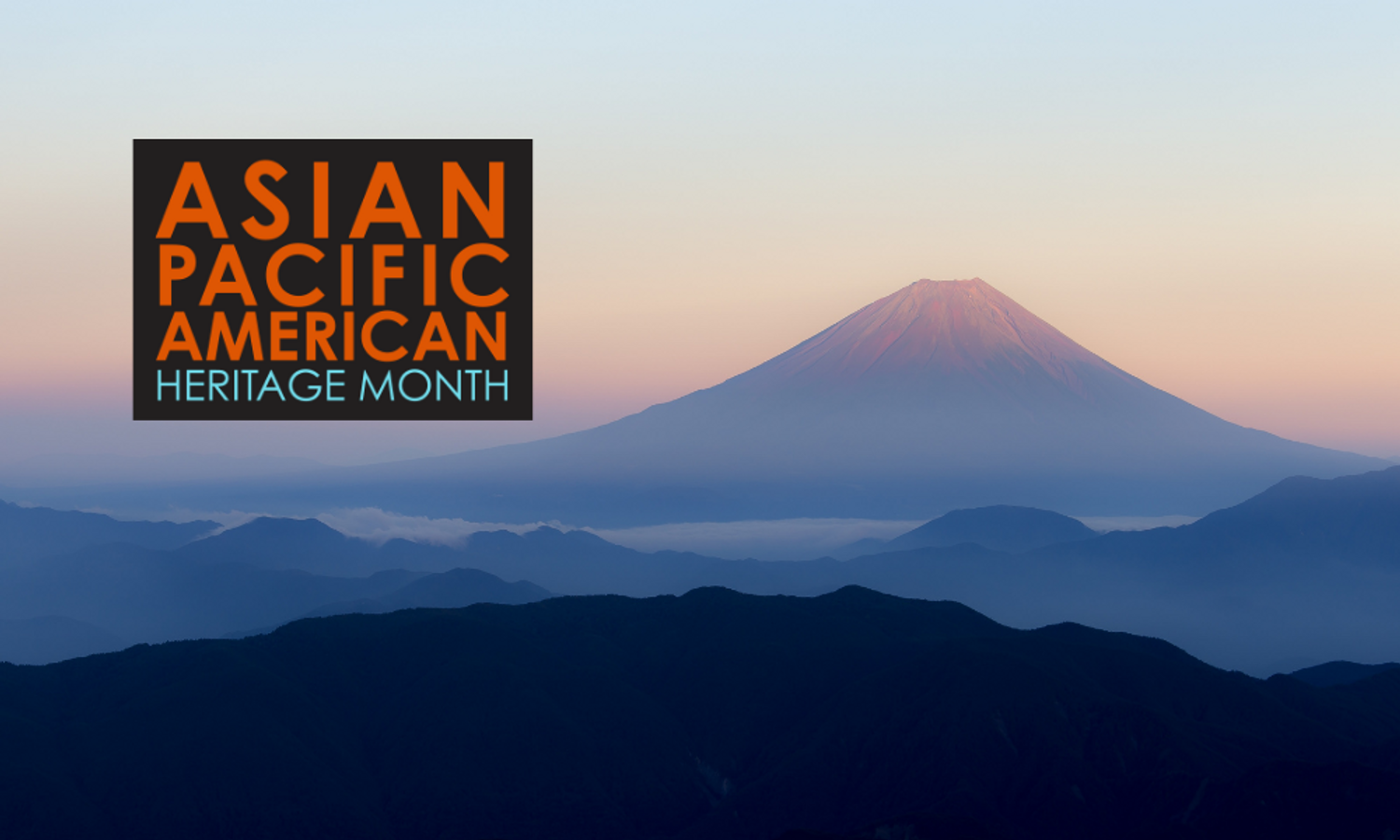 In Celebration of Asian Pacific American Heritage Month