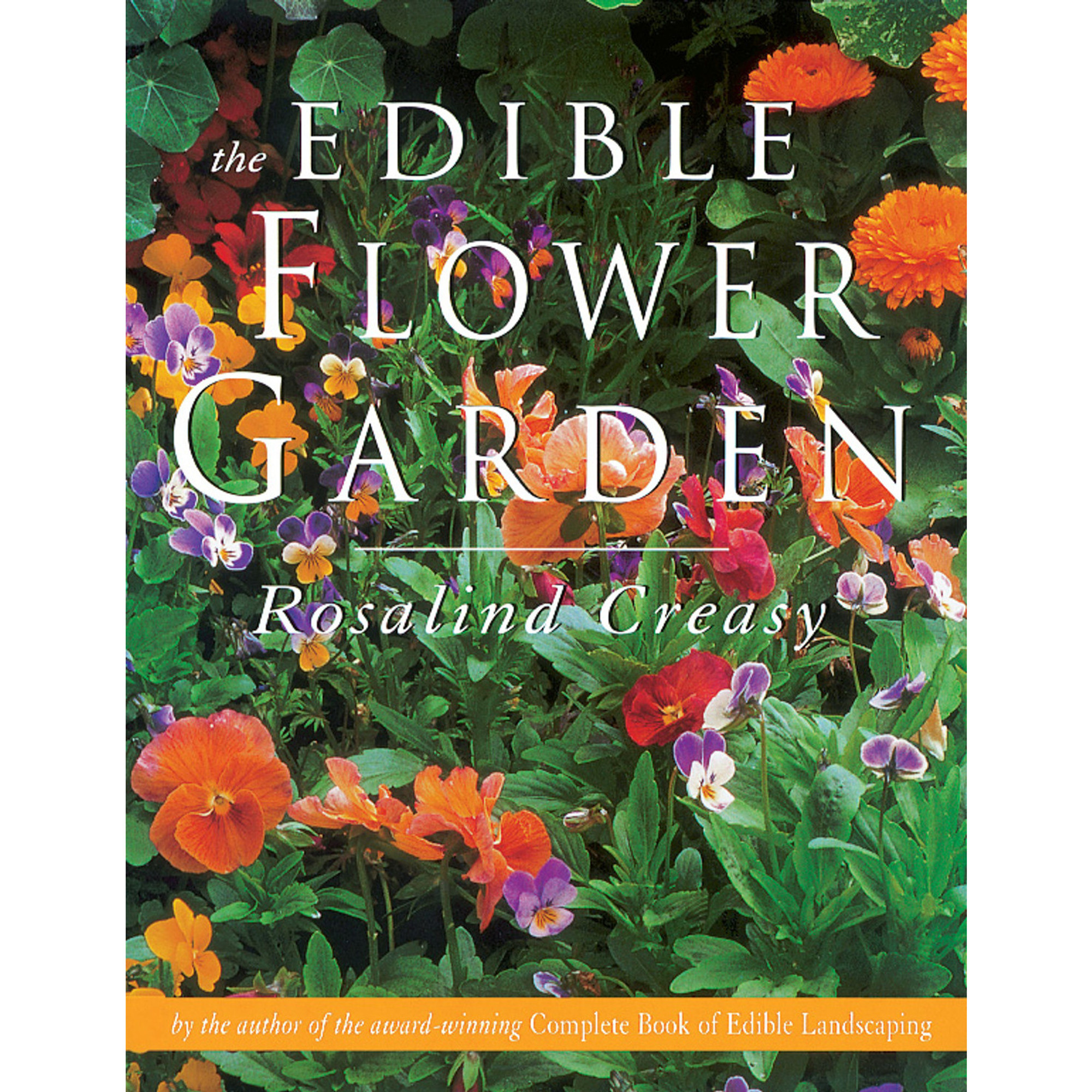 The Edible Flower Garden Tuttle Publishing