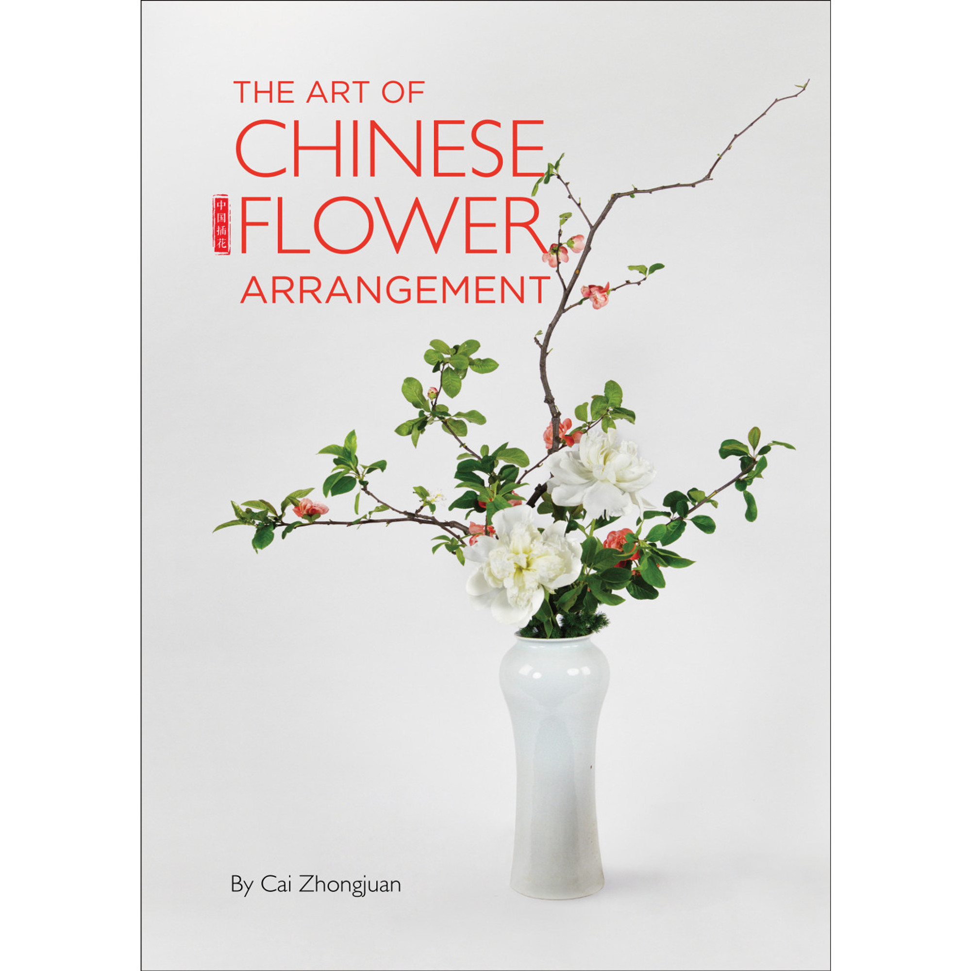 The Art Of Chinese Flower Arrangement Tuttle Publishing